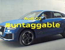 AUDI Q2 – #UNTAGGABLE